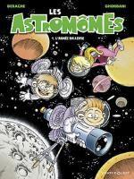 Les Astromômes T1 : L'année bulleuse (0), bd chez Vents d'Ouest de Derache, Ghorbani, Gao