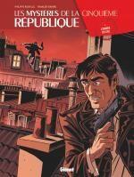Les Mystères de la Cinquième République T4 : L'Ombre du SAC (0), bd chez Glénat de Richelle, Ravard, Boccato