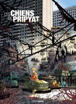 Les Chiens de Pripyat T1 : Saint Christophe (0), bd chez Bamboo de Ducoudray, Alliel, Paillat