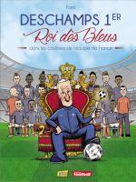 Deschamps 1er, Roi des Bleus, bd chez Jungle de Faro