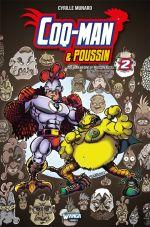 Coq-Man & Poussin T2 : Coq-Man begins !!! Poussin aussi... (0), comics chez Wanga Comics de Munaro