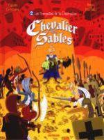 Chevalier des sables T2 : Les trompettes de la destruction (0), bd chez Sarbacane de Grolleau, Raffalli