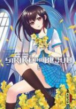 Strike the blood  T6, manga chez Kana de Mikumo, Manyako, Tate