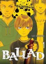 Ballad  T1, manga chez Komikku éditions de Narushima