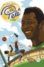 Le Roi Pelé, bd chez 21g de Simon, Brascaglia