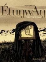 Etunwan, bd chez Futuropolis de Murat