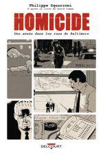 Homicide, une année dans les rues de Baltimore T1 : 18 janvier - 4 février 1988 (0), bd chez Delcourt de Squarzoni