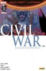 Secret Wars : Civil War T4 : Révélation (0), comics chez Panini Comics de Duggan, Remender, Humphries, Soule, Virella, Boschi, Laming, Yu, Alanguilan, Boyd, Loughridge, Chuckry, Gho