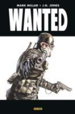Wanted, comics chez Panini Comics de Millar, Jones, Mounts