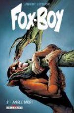 Fox-Boy T2 : Angle mort (0), comics chez Delcourt de Lefeuvre