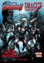 Le Garde Républicain – Hors série : Spécial Noël 2015 - Dragut - Brigade Temporelle (0), comics chez Hexagon Comics de Lofficier, Macall