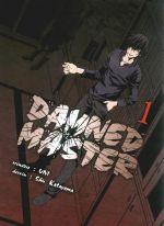 Damned master  T1, manga chez Komikku éditions de Uni, Katayama