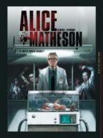 Alice Matheson T4 : Qui est Morgan Skinner ? (0), bd chez Soleil de Istin, Betbeder, Pietrobon, Digikore studio