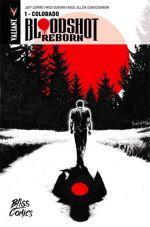 Bloodshot Reborn T1 : Colorado (0), comics chez Bliss Comics de Lemire, Marin, Suayan, Allen, Baron, Pintado