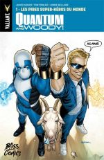 Quantum and Woody T1 : Les pires super-héros du monde (0), comics chez Bliss Comics de Asmus, Templeton, Fowler, Smith, Bellaire, Sook