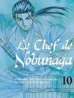 Le chef de Nobunaga T10, manga chez Komikku éditions de Kajikawa