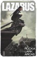 Lazarus T4, comics chez Glénat de Rucka, Lark, Arcas