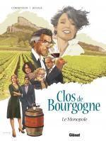 Clos de Bourgogne T1 : Le monopole (0), bd chez Glénat de Corbeyran, Ruizge, Yugo