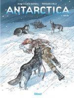 Antarctica T3 : 908 sud (0), bd chez Glénat de Bartoll, Kölle, Davidenko