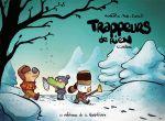 Trappeurs de rien T1 : Caribou (0), bd chez Editions de la Gouttière de Pog, Priou, Corgié