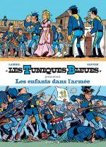 Les Tuniques bleues présentent T6 : Les enfants dans l'armée (0), bd chez Dupuis de Cauvin, Lambil, Léonardo