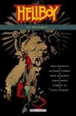 Hellboy T15 : Hellboy au Mexique (0), comics chez Delcourt de Mignola, McMahon, Corben, Moon, Ba, Stewart
