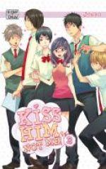 Kiss him not me  T3, manga chez Kazé manga de Junko