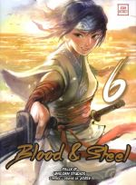 Blood & steel  T6, manga chez Kotoji de Ip, Unicorn studios, Lee