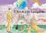 L'art de Jirô Taniguchi, manga chez Casterman de Taniguchi