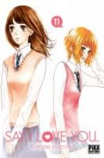 Say I love you  T11, manga chez Pika de Kanae