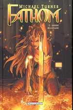 Fathom T2 : Guerre millénaire (0), comics chez Delcourt de Caldwell, Turner, Collectif