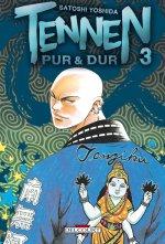 Tennen, Pur & Dur T3, manga chez Delcourt de Yoshida
