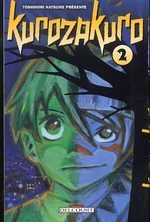 Kurozakuro T2, manga chez Delcourt de Natsume