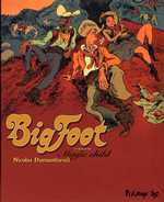 BigFoot T1 : Magic Child (0), bd chez Futuropolis de Dumontheuil, Merlet
