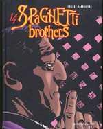 Spaghetti Brothers T14, bd chez Vents d'Ouest de Trillo, Mandrafina, Ruby