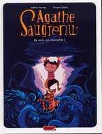 Agathe Saugrenu T1 : je suis un monstre ! (0), bd chez Dupuis de Zabus, Vernay