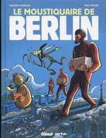 Le moustiquaire de Berlin, bd chez Glénat de Lacoeuille, Drouin