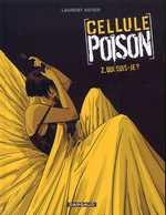 Cellule Poison T2 : Qui suis-je (0), bd chez Dargaud de Astier