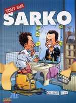 Tout sur : Sarko (0), bd chez Soleil de Brenard, Cire, Favrelle
