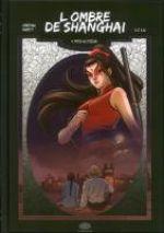 L' ombre de Shangaï  T4 : Pris au piège (0), manga chez Les Editions Fei de Marty, Crépin, Lu