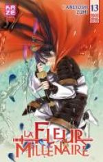 La fleur millénaire T13, manga chez Kazé manga de Kaneyoshi
