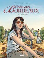 Châteaux Bordeaux T7 : Les vendanges (0), bd chez Glénat de Corbeyran, Espé, Fogolin