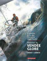 Histoires du Vendée Globe, bd chez Dargaud de Chenet, Garreta