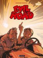 Evil Road, bd chez Paquet de Monféry