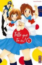 Telle que tu es !  T4, manga chez Kana de Hirama