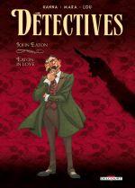 Détectives T6 : John Eaton - Eaton in love (0), bd chez Delcourt de Hanna, Mara, Lou