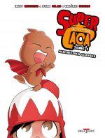 Super caca T1 : Rentrée des classes (0), bd chez Delcourt de Mourier, Silas, Sierro