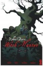 Robbie Burns Witch Hunter, comics chez Glénat de Rennie, Beeby, Trevallion