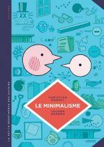La Petite bédéthèque des savoirs T12 : Le minimalisme. Moins c'est plus. (0), bd chez Le Lombard de Rosset, Gerner, Lerolle