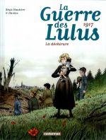 La Guerre des Lulus T4 : 1917, la déchirure (0), bd chez Casterman de Hautière, Hardoc